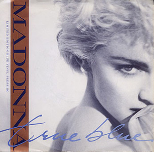 "The song ""True Blue"" enters the Billboard singles chart."