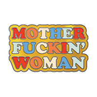 Kesha Enamel Pin: Mother Fuckin' Woman
