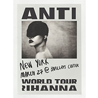 Anti World Tour Event Poster New York 3/27