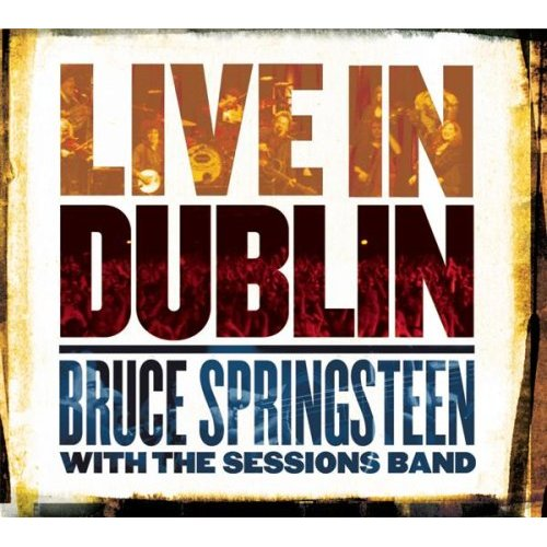 Bruce Springsteen - Live In Dublin