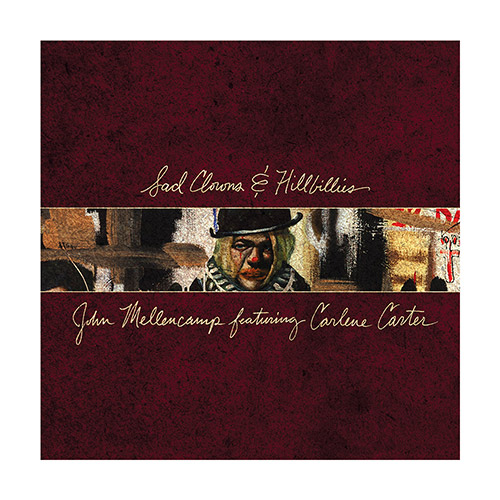 John Mellencamp Sad Clowns & Hillbillies [LP]