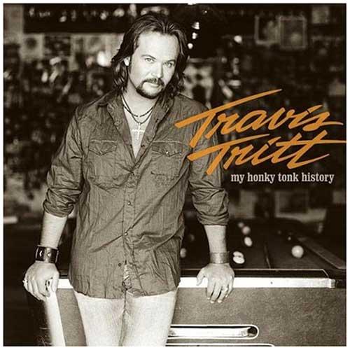 My Honky Tonk History - Travis Tritt