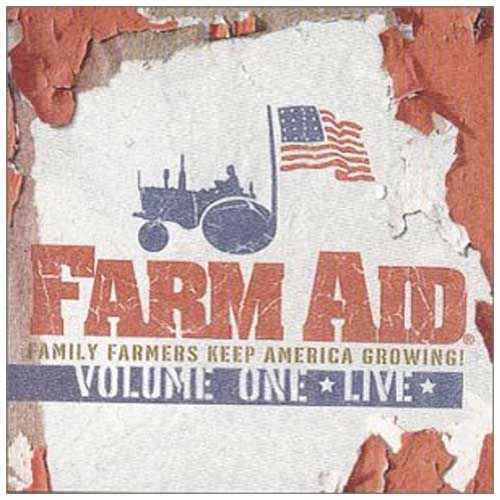 Farm Aid: Volume One