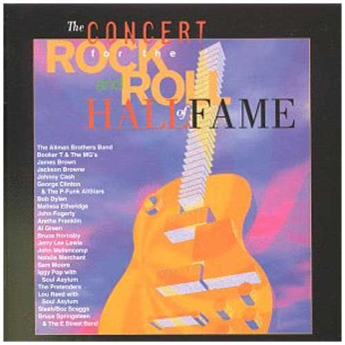 Concert For the Rock and Roll Hall of Fame