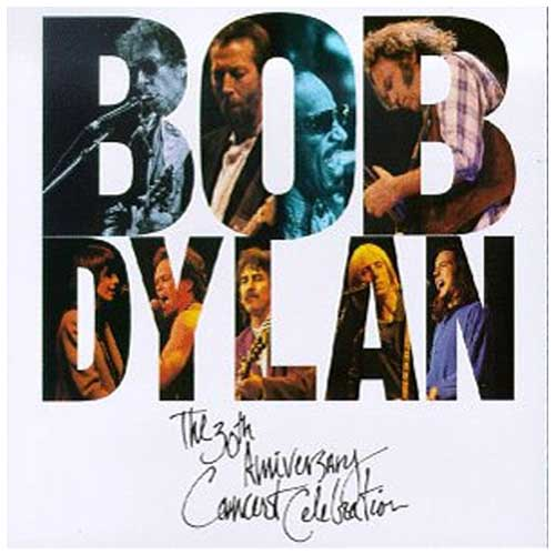 The Bob Dylan 30th Anniversary Concert Celebration