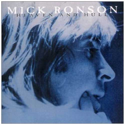 Heaven & Hull: Mick Ronson
