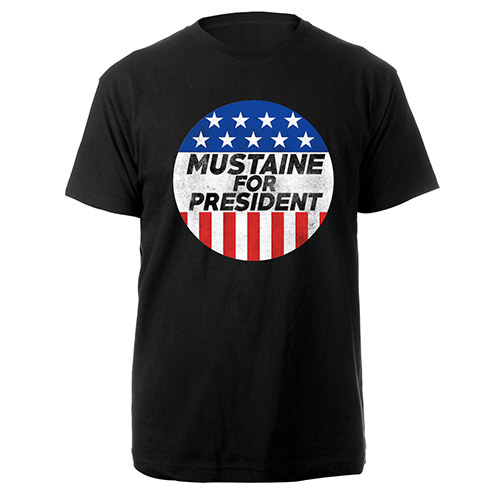 Mustaine for President Tee