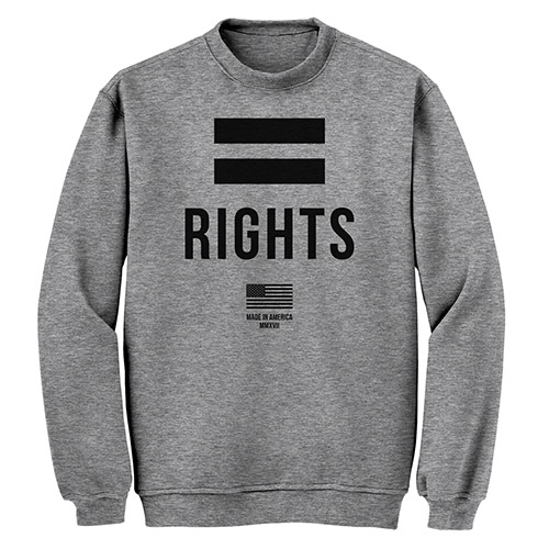 Made In America Equal Rights Sweatshirt
