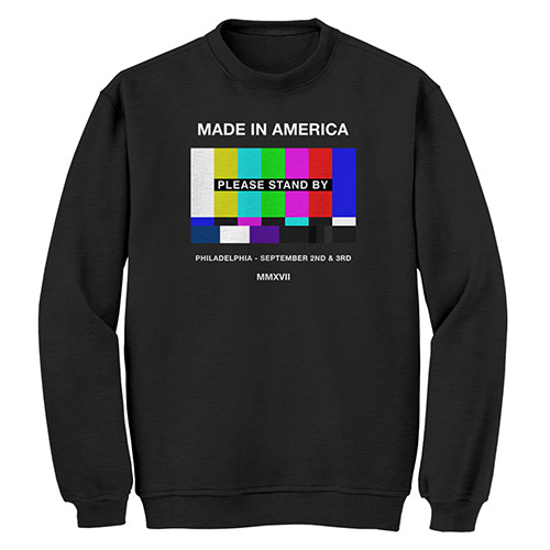 Made In America Please Stand By Sweatshirt