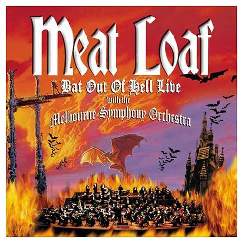 Bat Out of Hell: Live With the Melbourne Symphony