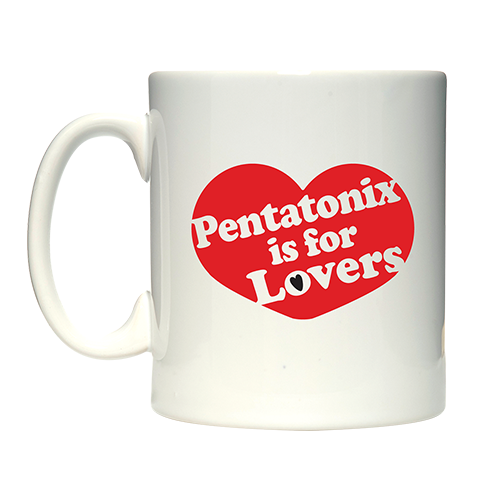 Pentatonix Is For Lovers Mug