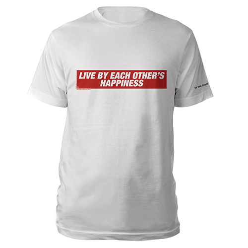 Live By Each Others Happiness White T-shirt
