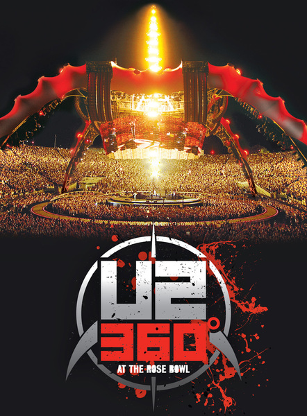 U2360° At The Rose Bowl